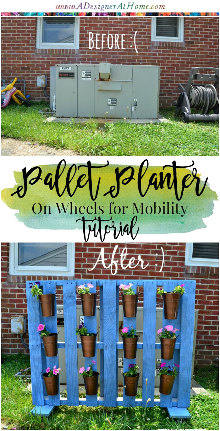 tutorial for pallet planter on wheels for mobility, move from front yard to the back!