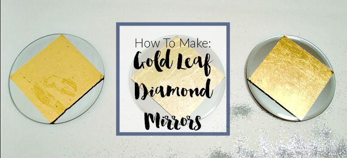 How I Made It: Gold Leaf Diamond Mirrors