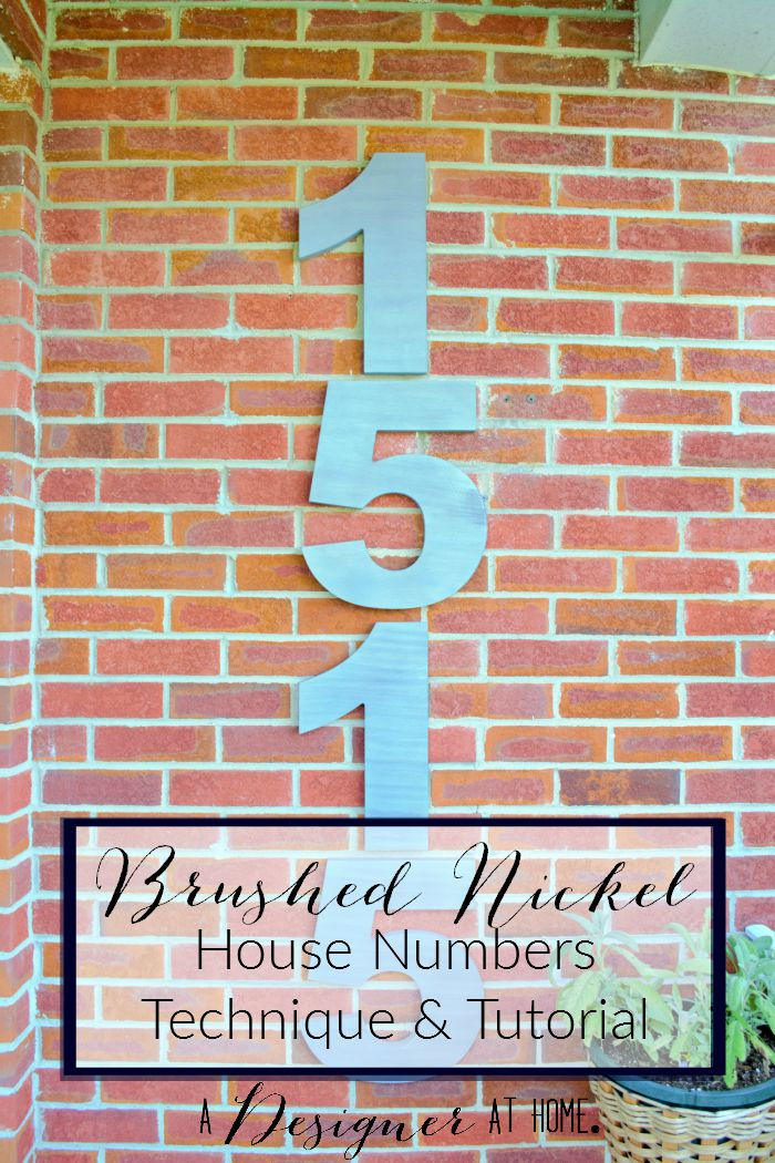 faux brushed nickel house numbers technique and tutorial