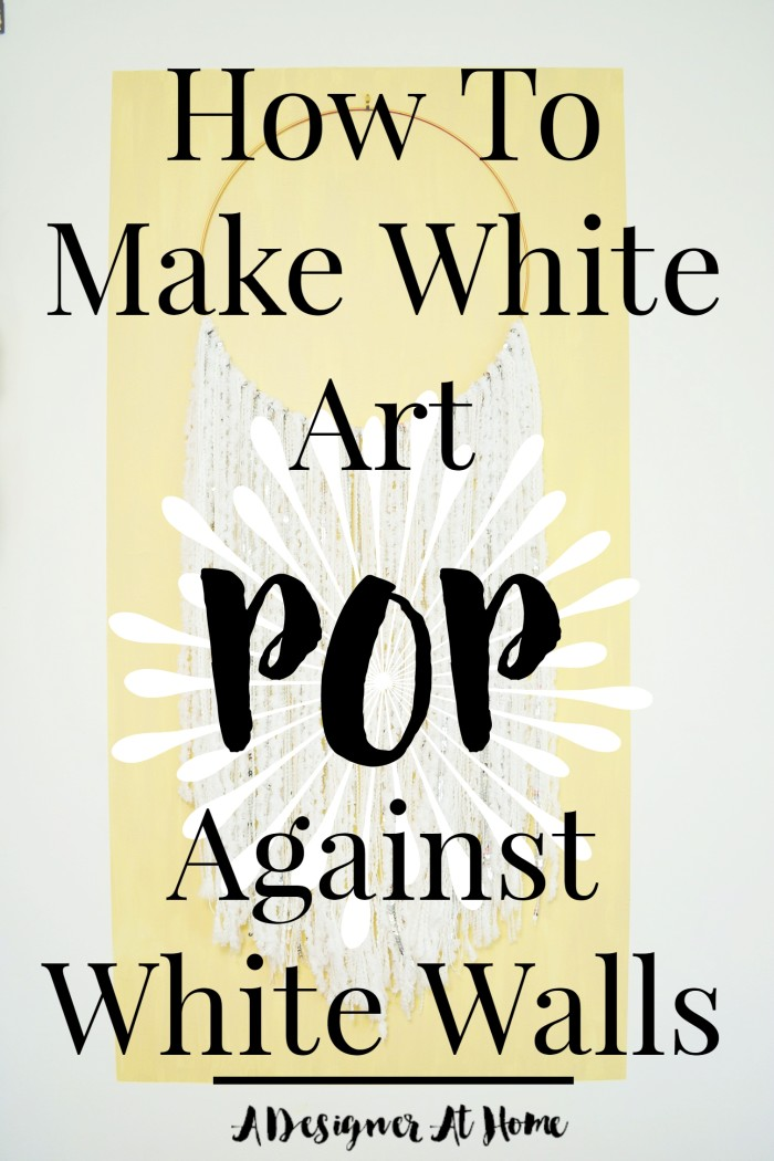 how-to-make-white-art-pop-against-white-walls-a-designer-at-home