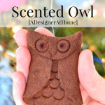 These smell incredible- even years later! Cinnamon Scented Owl Holiday Ornament Tutorial.