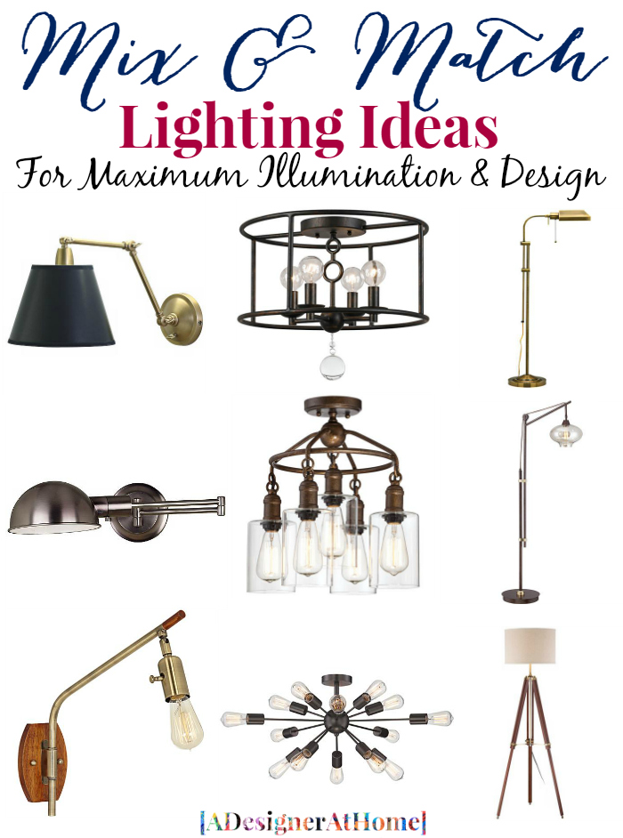 Mix and Match lighting, to maximize the illumination in a space and for better design. here are some sample combinations