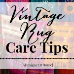 vintage rugs- we all love them, but do we know how to care for them! how to care for a vintage rug