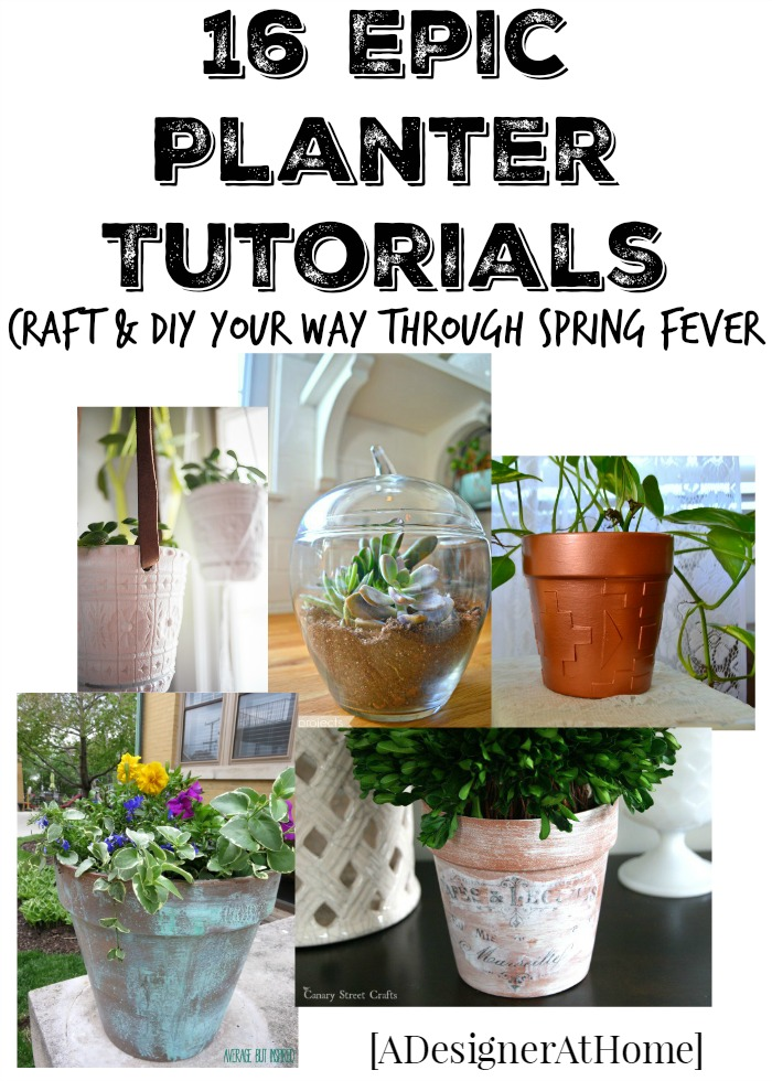 16 epic planter tutorials so you can craft and DIY your way through spring fever