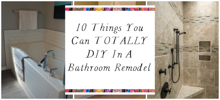 Bathroom Remodeling Diy what you can totally diy in a bathroom remodel - a designer at home
