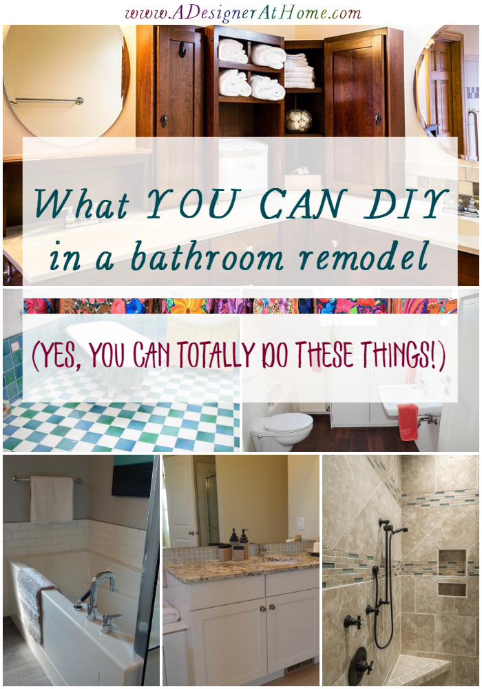 What You CAN Totally DIY In A Bathroom Remodel A Designer At Home - Bathroom remodel materials list