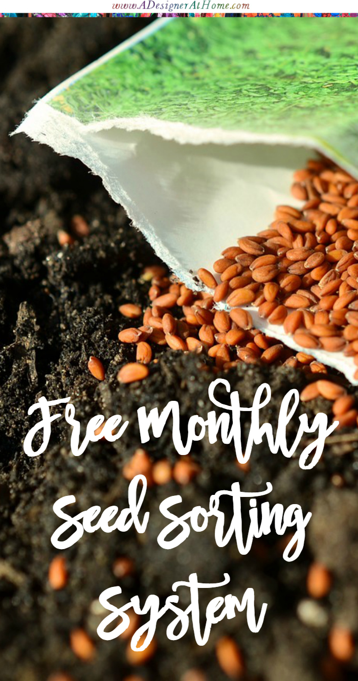 my free monthly seed sorting system