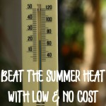 beat the summer heat with low and no cost ways to save on your summer utility bills