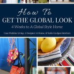How To Get The Global Look: 4 weeks to a global style home