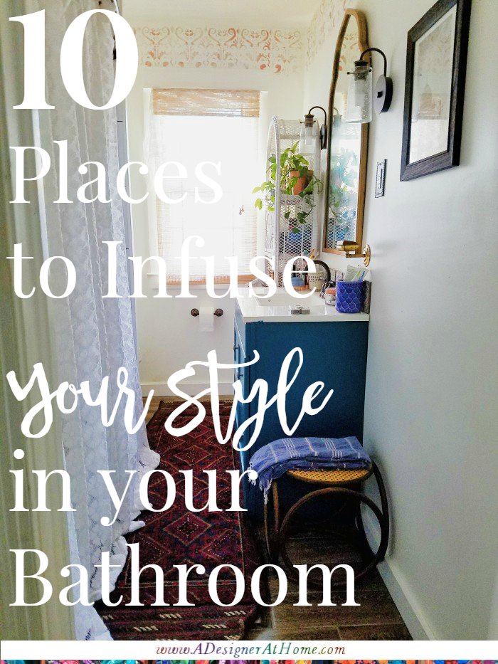 10 places to infuse your style in your bathrom