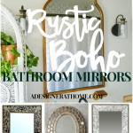 Rustic Boho Bathroom Mirrors- get the global style look