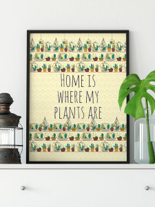 Home is plants art print - Declaration Home
