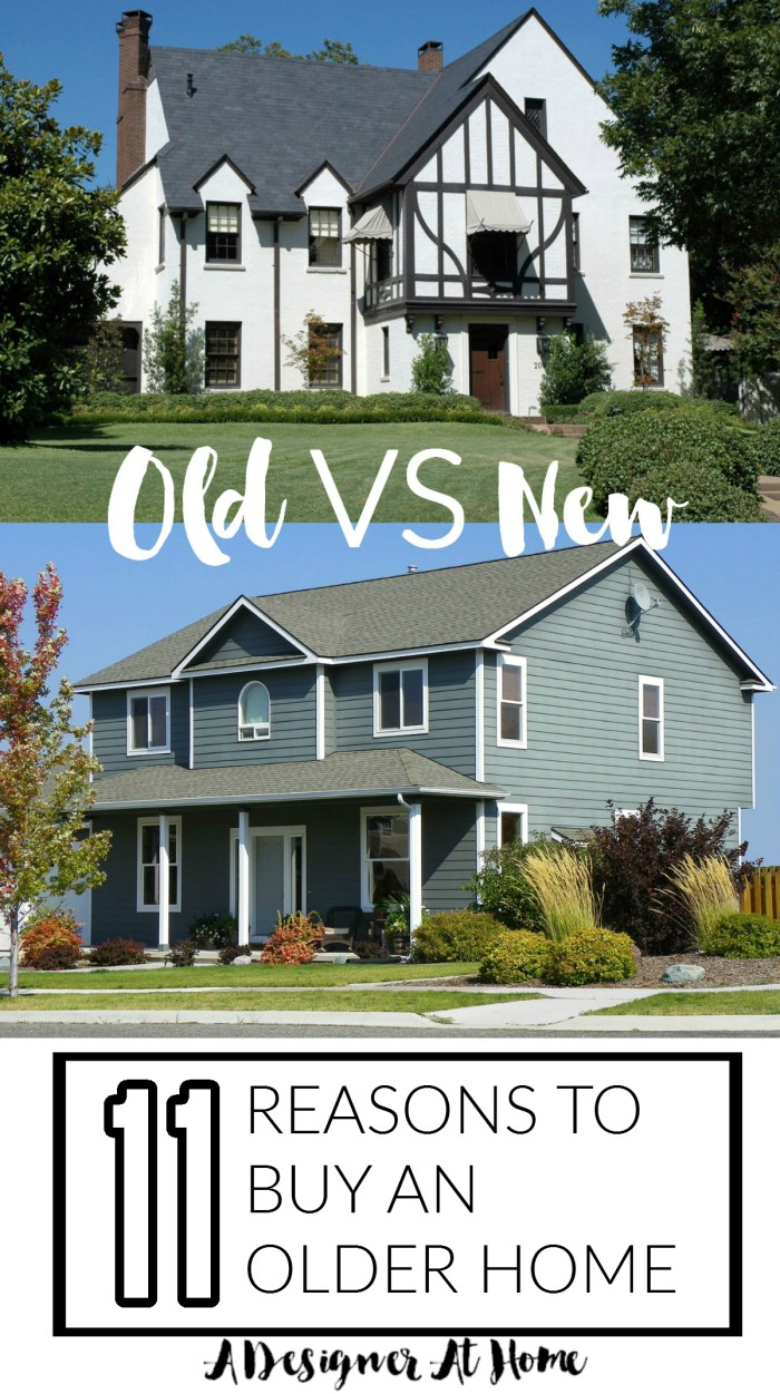 Old House Vs New 11 Reasons Why You Should The