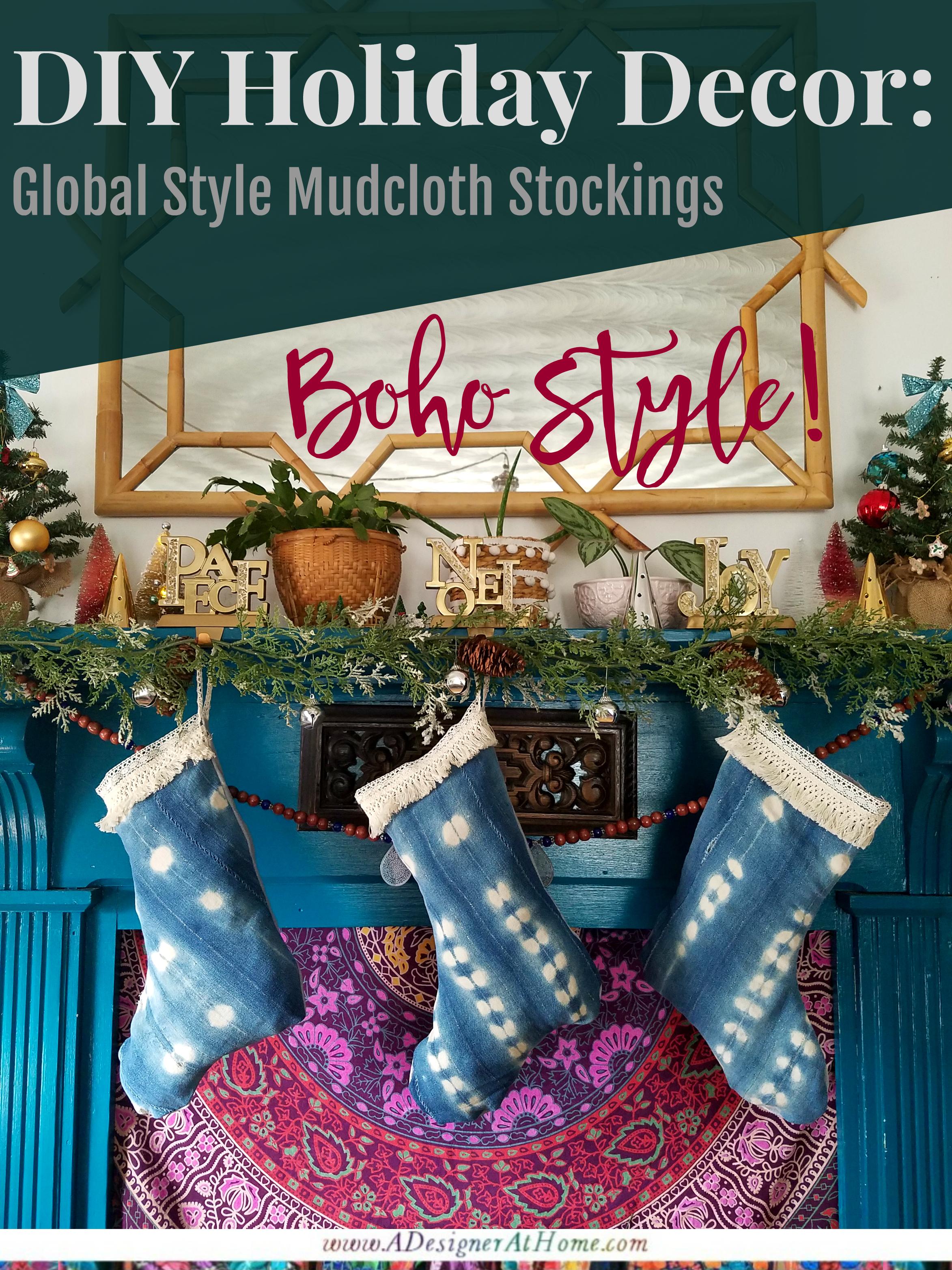 DIY Mudcloth Stocking- decorative stocking tutorial- boho style Christmas